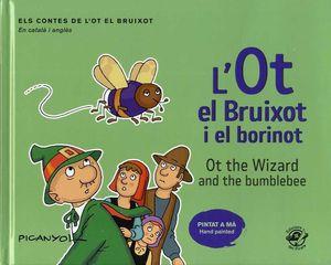 L'OT EL BRUIXOT I EL BORINOT / OT THE WIZARD AND THE BUMBLEBEE