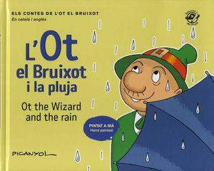 L'OT EL BRUIXOT I LA PLUJA / OT THE WIZARD AND THE RAIN
