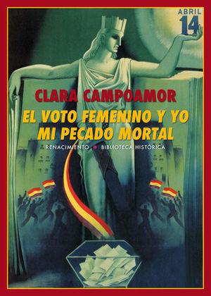 EL VOTO FEMENINO Y YO MI PECADO MORTAL