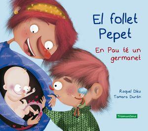 EL FOLLET PEPET. EN PAU TÉ UN GERMANET