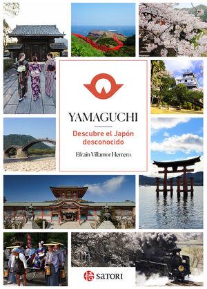 YAMAGUCHI. DESCUBRE EL JAPÓN DESCONOCIDO