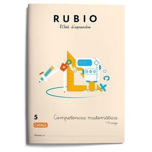 RUBIO 5. COMPETENCIA MATEMATICA +10 ANYS