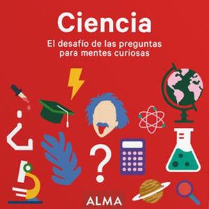 CIENCIA EL DESAFÍO DE LAS PREGUNTAS PARA MENTES CURIOSAS