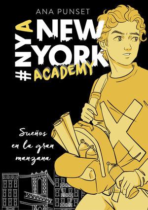 A NEW YORK ACADEMY 2. SUEÑOS EN LA GRAN MANZANA