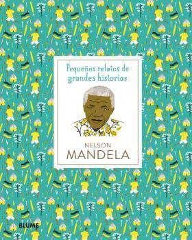 PEQUEÑOS RELATOS. NELSON MANDELA