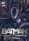 BATMAN Y LA LIGA DE LA JUSTICIA VOL. 01