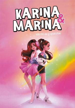 KARINA & MARINA 1. IDÉNTICAS Y OPUESTAS