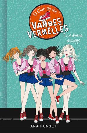 EL CLUB DE LES VAMBES VERMELLES 16. ENDAVANT, ALWAYS