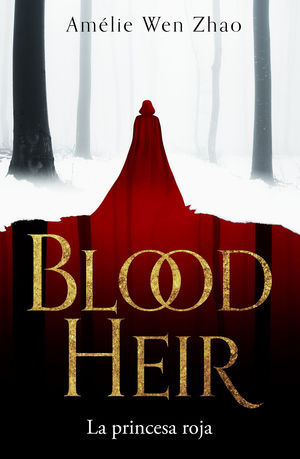 LA PRINCESA ROJA (BLOOD HEIR 1)