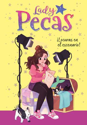 LADY PECAS 2. ¡LOCURAS EN EL ESCENARIO!