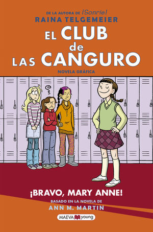 EL CLUB DE LAS CANGURO 3. ¡BRAVO, MARY ANNE!