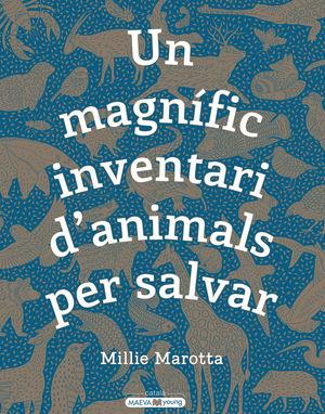 UN MAGNÍFIC INVENTARI D'ANIMALS PER SALVAR