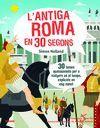 30 SEGONS. ANTIGA ROMA