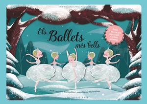 ELS BALLETS MÉS BELLS. AMB 6 EXTRACTES MUSICALS D'OBRES MAESTRES