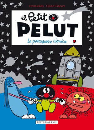 PETIT PELUT 12. LA PERRUQUERIA CÒSMICA