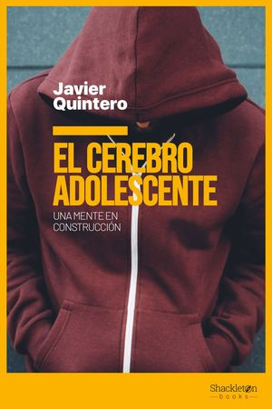 EL CEREBRO ADOLESCENTE