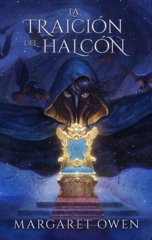 LA TRAICIÓN DEL HALCÓN