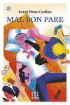 MAL BON PARE