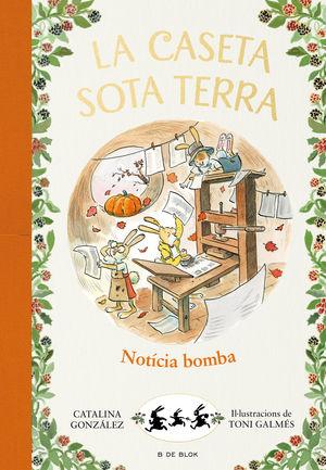LA CASETA SOTA TERRA 5. ¡NOTÍCIA BOMBA!