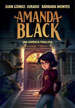 AMANDA BLACK 1. UNA HERÈNCIA PERILLOSA