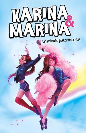 KARINA & MARINA 2. UN MINUTO PARA TRIUNFAR