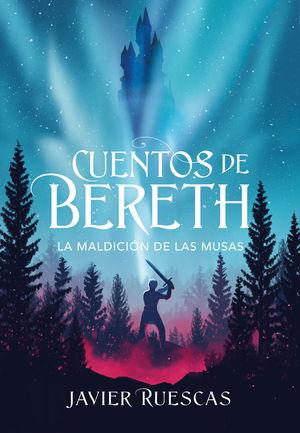 CUENTOS DE BERETH 2. LA MALDICIÓN DE LAS MUSAS