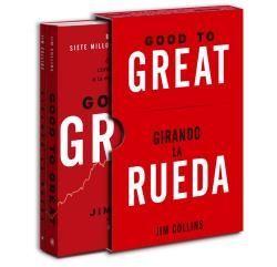 GOOD TO GREAT, GIRANDO LA RUEDA