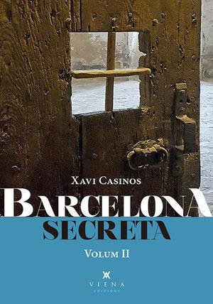 BARCELONA SECRETA. VOLUM II