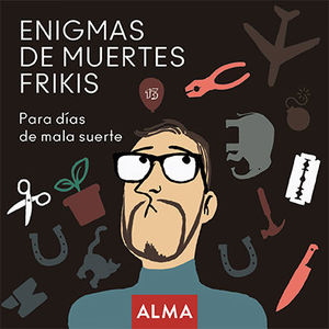 ENIGMAS DE MUERTES FRIKIS