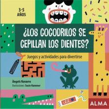 ¿LOS COCODRILOS SE CEPILLAN LOS DIENTES? 3-5 AÑOS