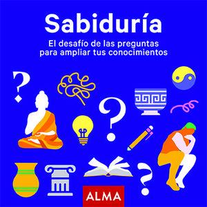 SABIDURÍA EL DESAFÍO DE LAS PREGUNTAS PARA AMPLIAR TUS CONOCIMIENTOS