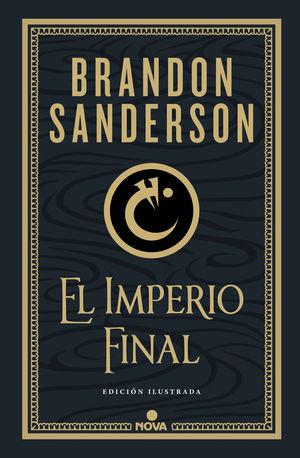 EL IMPERIO FINAL (EDICIÓN ILUSTRADA) (NACIDOS DE LA BRUMA-MISTBORN [EDICIÓN ILUS