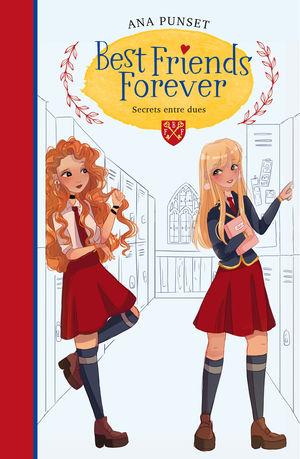 BEST FRIENDS FOREVER 2. SECRETS ENTRE DUES