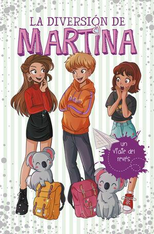 LA DIVERSION DE MARTINA 8. UN VIAJE DEL REVÉS