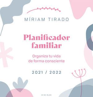 PLANIFICADOR FAMILIAR. ORGANIZA TU VIDA DE FORMA CONSCIENTE