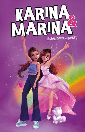 KARINA Y MARINA 4. LISTAS PARA LA PARTY