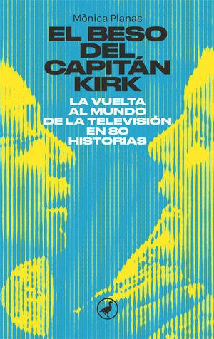 EL BESO DEL CAPITÁN KIRK