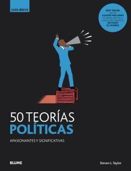 GUIA BREVE. 50 TEORÍAS POLÍTICAS
