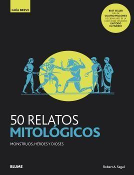 GUIA BREVE. 50 RELATOS MITOLÓGICOS