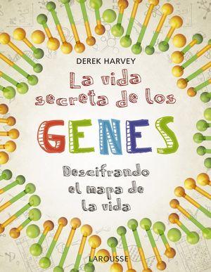 LA VIDA SECRETA GENES