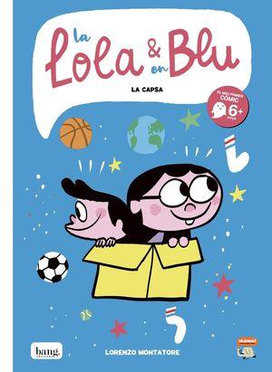 LA LOLA & EN BLU. LA CAPSA