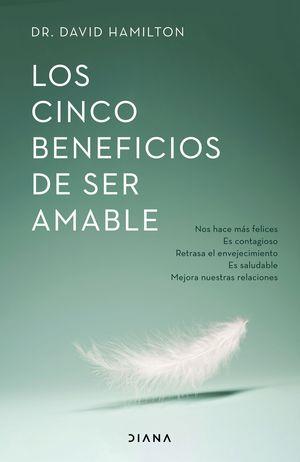 LOS CINCO BENEFICIOS DE SER AMABLE