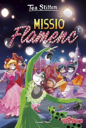 TEA SISTERS 16. MISSIÓ FLAMENC
