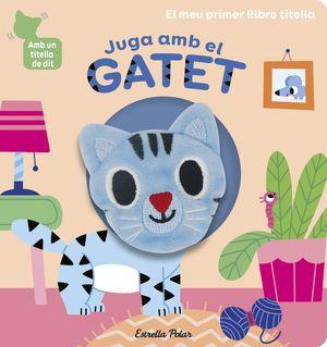 JUGA AMB EL GATET. LLIBRE TITELLA