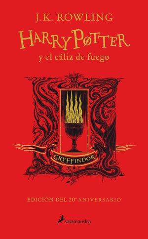 HARRY POTTER Y EL CÁLIZ DE FUEGO (EDICIÓN GRYFFINDOR DE 20º ANIVERSARIO) (HARRY