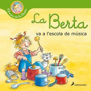 LA BERTA VA A L'ESCOLA DE MÚSICA (EL MÓN DE LA BERTA)