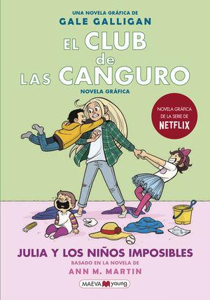 EL CLUB DE LAS CANGURO 5. JULIA Y LOS NIÑOS IMPOSIBLES