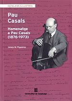 HOMENATGE A PAU CASALS (1876-1973)