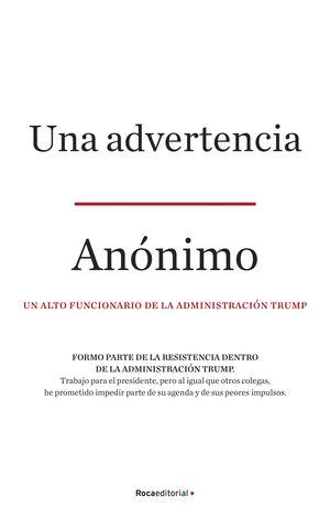 UNA ADVERTENCIA. UN ALTO FUNCIONARIO DE LA ADMINISTRACION TRUMP