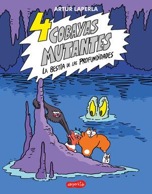 4 COBAYAS MUTANTES 2. LA BESTIA DE LAS PROFUNDIDADES